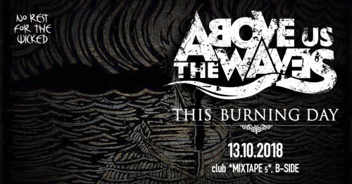 This Burning Day - Above Us The Waves