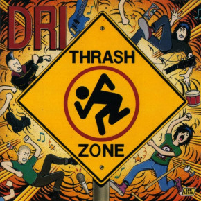 D.R.I. – Thrash Zone