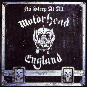 MOTÖRHEAD – Nö Sleep at All