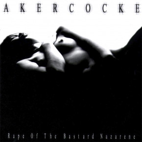 AKERCOCKE – Rape of the Bastard Nazarene