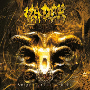 VADER – Reign Forever World