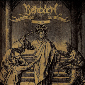 Behexen – My Soul for His Glory