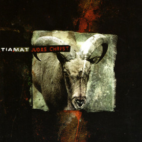TIAMAT – Judas Christ