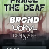 Vokyl, Brond и Deadscape plakat copy