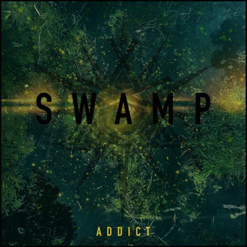 addict - swamp