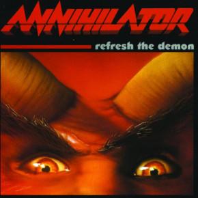 ANNIHILATOR – Refresh the Demon