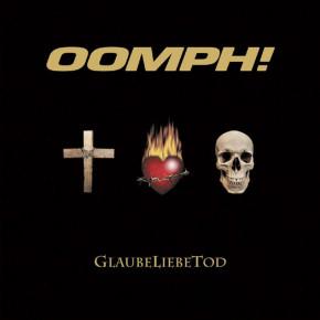 OOMPH! – GlaubeLiebeTod