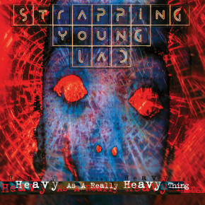 STRAPPING YOUNG LAD – Heavy as a Really Heavy Thing
