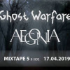 aegonia-ghost warfare 17042019