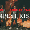 tempest rising CANCELED