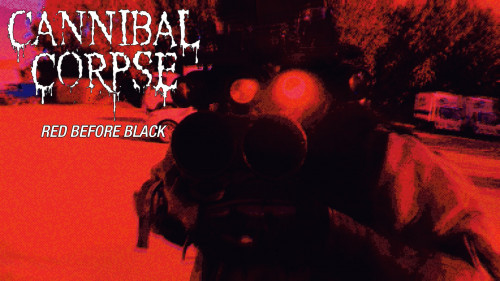 cannibal corpse red before
