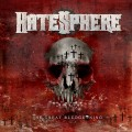 Hatesphere - 2011 - The Great Bludgeoning