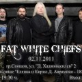 FAT WHITE CHIEFS
