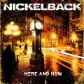 Nickelback_HereAndNow