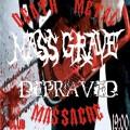 MassGrave-Depraved