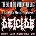 Deicide - The end of the world tour 2013