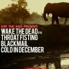 Wake The Dead, Throat Fisting, Blackmail и Cold In December