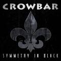 Crowbar---Symmetry-In-Black--full-album-streaming-