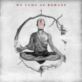 we came as romans 2015 album cover