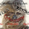 Chewbacca Party