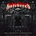 HATEBREED - The Concrete Confessional (2016)