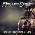 Michael Sweet - One Sided War/2016