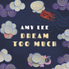 amy lee dream to much 2016