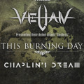 VELIAN, THIS BURNING DAY и CHAPLIN'S DREAM Fans poster fin