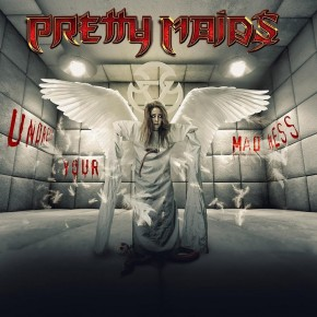 Pretty_Maids_Under_Your_Madness