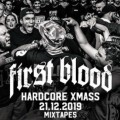 FIRST BLOOD hardcore x-mas