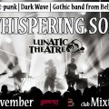Whispering Sons & Lunatic Theatre