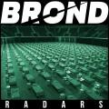 brond - radars song